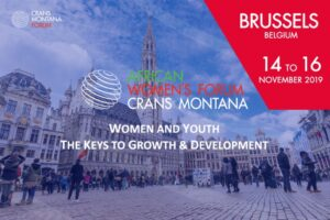 Bekele Stresses Opening Up The Business Sector To Women And Youth In The Age Of The Digital Revolution at the 2019 Crans Montana African Women's Forum in Brussels